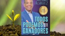 Todos podemos ser ganadores Richard Álvarez